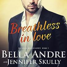 Breathless in Love: The Maverick Billionaires, Book 1