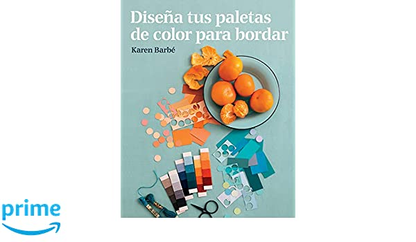 Diseña tus paletas de color para bordar (GGDiy): Amazon.es: Karen ...