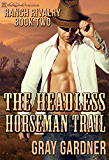 The Headless Horseman Trail (Ranch Rivalry Book 2)