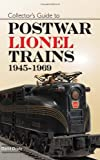 Collector's Guide to Postwar Lionel Trains, 1945-1969, David Doyle, 0896895416