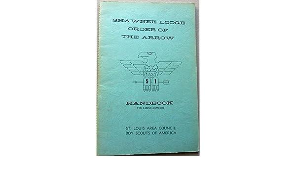 Shawnee Lodge Order of the Arrow Handbook - St  Louis Area