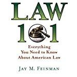 Law 101: Everything You Need to Know About American Law | Jay M. Feinman