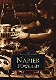 Front cover for the book Napier Powered (Images of England) by Alan Vessey