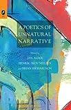 A Poetics of Unnatural Narrative (THEORY INTERPRETATION NARRATIV), Jan Alber, Henrik Skov Nielsen, Brian Richardson, 0814293301