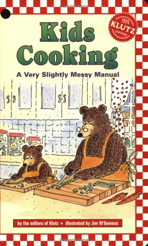 Kids Cooking: A Very Slightly Messy Manual