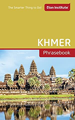 Khmer Phrasebook (Eton Institute - Language Phrasebooks) (Study English Khmer)