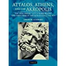 Attalos, Athens, and the Akropolis: The Pergamene 'Little Barbarians' and their Roman and Renaissance Legacy