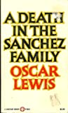 Death in the Sanchez Family, Oscar Lewis, 0394708601