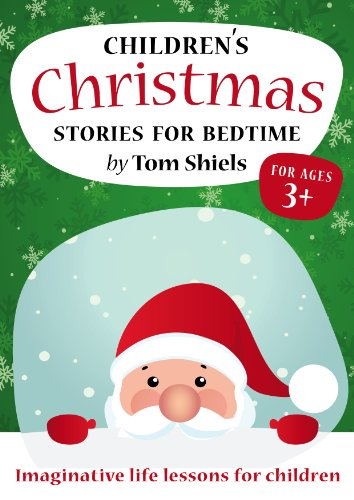 Childrens Christmas Stories For Bedtime - ages 3+