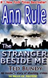 Front cover for the book The Stranger Beside Me by Ann Rule