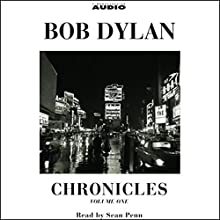 Chronicles: Volume One Audiobook by Bob Dylan Narrated by Sean Penn