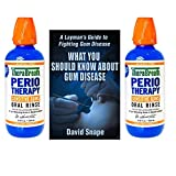 Periotherapy Mouthwash 2 Bottles + Gum Disease Book - Learn and Fight Gum Disease, Bleeding Gums and Gingivitis