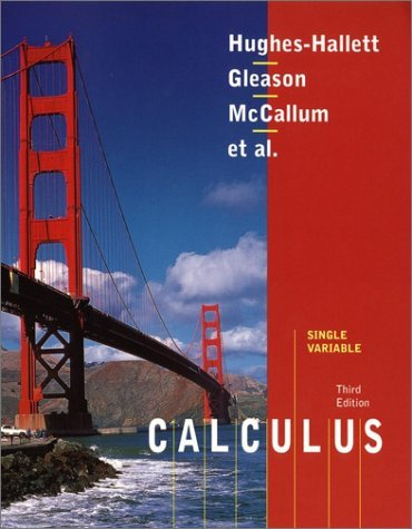 By Deborah Hughes-Hallett - Calculus, Single Variable: 3rd (third) Edition