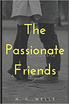 The Passionate Friends (Annotated)