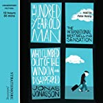 The Hundred-Year-Old Man Who Climbed Out of the Window and Disappeared | Jonas Jonasson