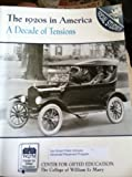 The 1920S in America : A Decade of Tensions, Center for Gifted Education Staff, 078729344X