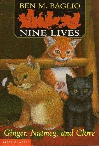 Ginger, Nutmeg and Clove (Nine Lives #1)
