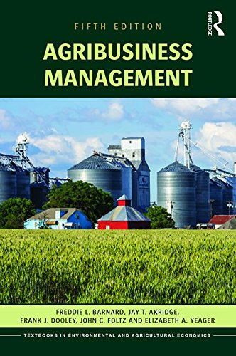 1138891932 - Agribusiness Management (Routledge Textbooks in Environmental and Agricultural Economics)