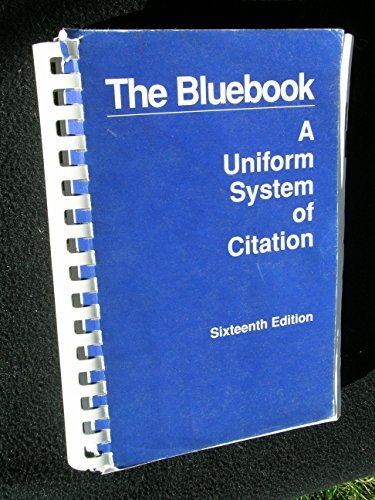 The Bluebook: A Uniform System of Citation by Harvard Law Review (1996-07-01)