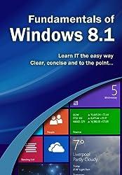Fundamentals of Windows 8.1 (Computer Fundamentals)