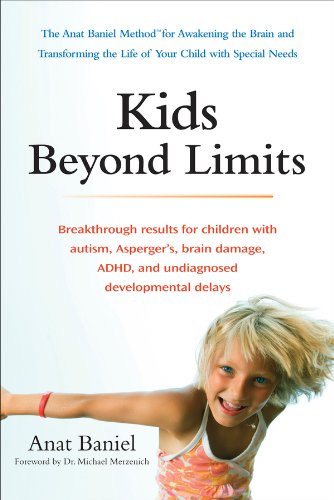 Kids Beyond Limits: The Anat Baniel Method for Awakening the Brain and Transforming the Life of Your  Child With Special Needs cover