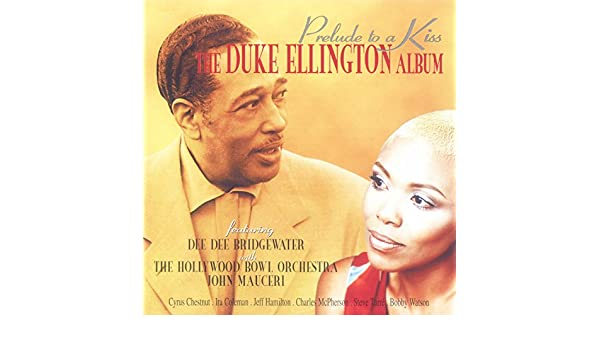 Ellington, Mills: Mood Indigo by Dee Dee Bridgewater and Hollywood