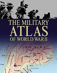 The Military Atlas of World War II