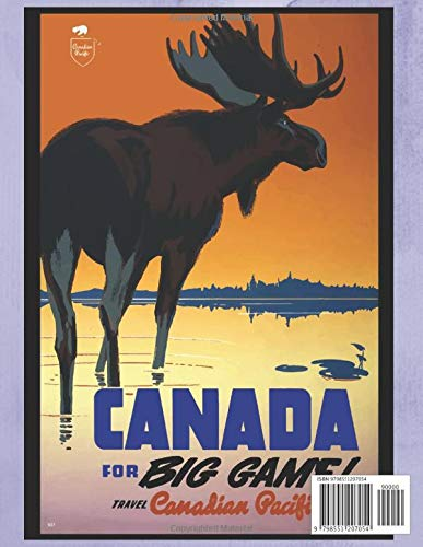 Canada 2021 Weekly Planner: Vintage Travel Poster Cover ...