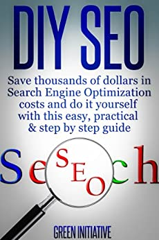 DIY SEO - Save Thousands of Dollars & Optimize On Your Own by [Dallas SEO Experts]