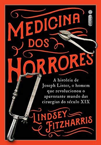 Medicina Dos Horrores Revolucionou Apavorante