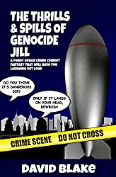 The Thrills & Spills of Genocide Jill: A funny urban crime comedy fantasy that will have you laughing out loud (Inspector Capstan Book 3)