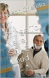 101 Things To Never Say Out Loud (English Edition)
