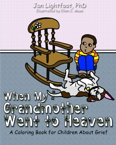 When My Grandmother Went to Heaven: A Coloring Book for Chil