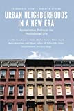img - for Urban Neighborhoods in a New Era: Revitalization Politics in the Postindustrial City book / textbook / text book