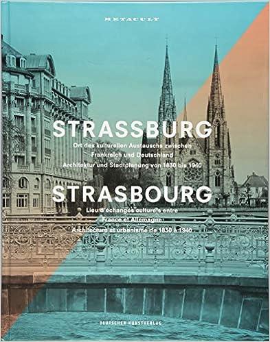 Straßburg: Ort des kulturellen Austauschs zwischen Frankreich und Deutschland