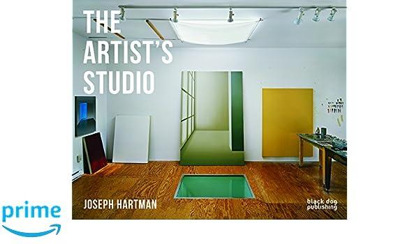 The Artistu0027s Studio: Joseph Hartman: Joseph Hartman: 9781911164203:  Amazon.com: Books