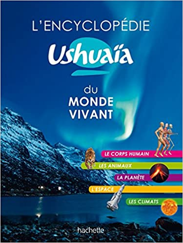 L\'Encyclopédie Ushuaïa du monde vivant Encyclopédies / Atlas: Amazon ...