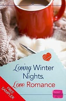 Loving Winter Nights, Love Romance (A Free Sampler) by [Connelly, Lori, Morgan, Teresa F., Sommer, Romy, Phillips, Charlotte, Harrington, Carmel, Nuest, AJ]