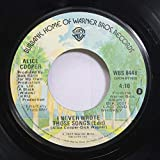 Alice Cooper 45 RPM I Never Wrote Those Songs (Edit) / (No More) Love at Your Convenience
