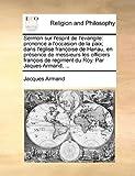 Sermon Sur L'Esprit de L'Evangile, Jacques Armand, 1170947042