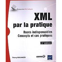 XML par la pratique 3e édi