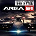 Area 51 Audiobook by Bob Mayer, Robert Doherty Narrated by Jeffrey Kafer