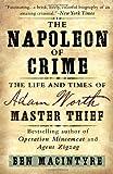 The Napoleon of Crime, Ben MacIntyre, 0307886468