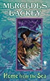 Home from the Sea, Mercedes Lackey, 0756407710