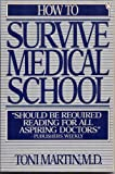 How to Survive Medical School, Toni Martin, 0140073191
