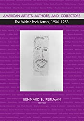 American Artists, Authors, and Collectors: The Walter Pach Letters, 1906-1958