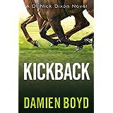 Kickback (The DI Nick Dixon Crime Series Book 3)