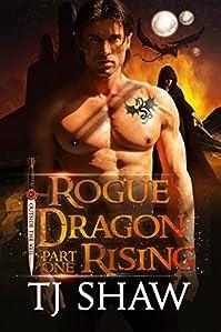 Rogue Dragon Rising by TJ Shaw ebook deal