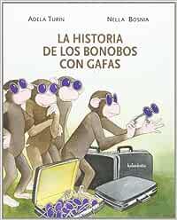 La historia de los bonobos con gafas (libros para soñar)