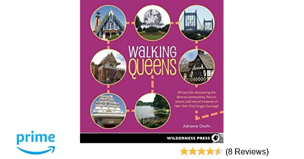 Walking Queens: 30 Tours for Discovering the Diverse